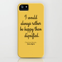 Rather Be Happy iPhone Case