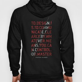 To Design by Milton Glaser Hoody
