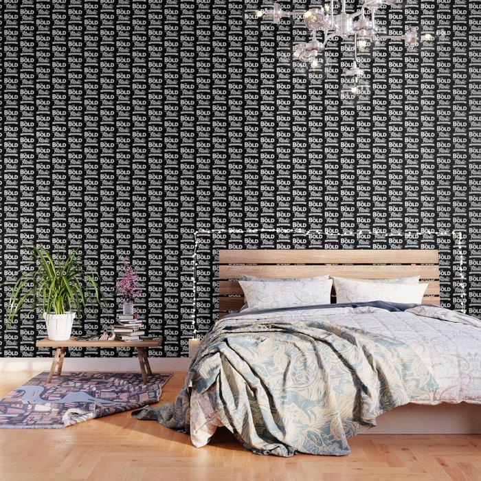Be Bold or Italic, Never Regular Wallpaper