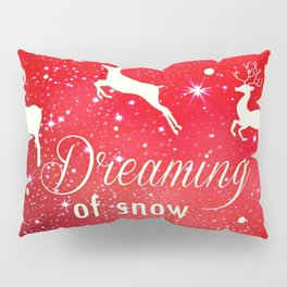 Dreaming of Snow Pillow Sham