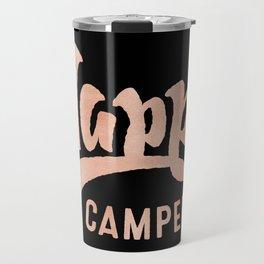 HAPPY CAMPER Rose Gold on Black Travel Mug