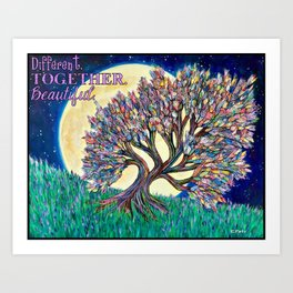 Different. Together. Beautiful. Art Print