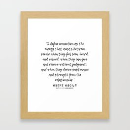 25   |  Brené Brown Quotes | 191213 | Framed Art Print