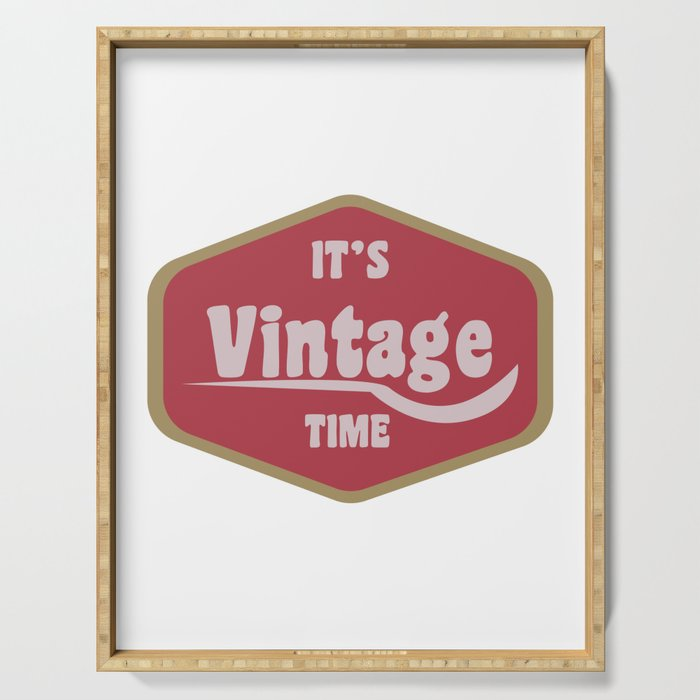 It's Vintage Retro Time Oldschool Gift Serving Tray