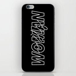 Nasty Woman iPhone Skin