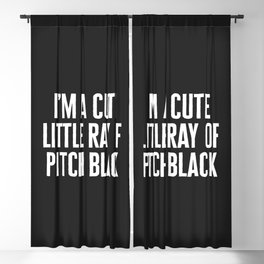 Little Ray Of Pitch Black Funny Quote Blackout Curtain