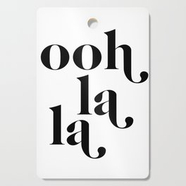 ooh la la Cutting Board