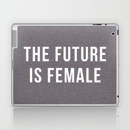 Future Is Female Quote Laptop & iPad Skin