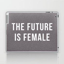 Future Is Female Quote Laptop & iPad Skin