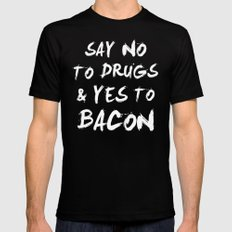 Say NO to DRUGS and YES to BACON Mens Fitted Tee MEDIUM Black