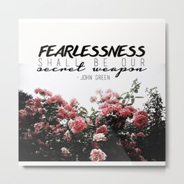 Fearlessness Metal Print