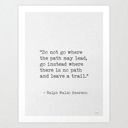 Ralph Waldo Emerson, awesome quote 3. Art Print