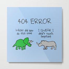 404 Error (Triceratops and Rhino) Metal Print