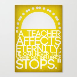 A Teacher Canvas Print