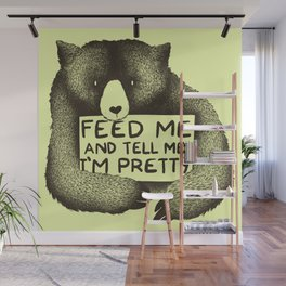 Feed Me And Tell Me I'm Pretty (Yellow) Wall Mural