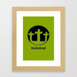 braindead 2 Framed Art Print