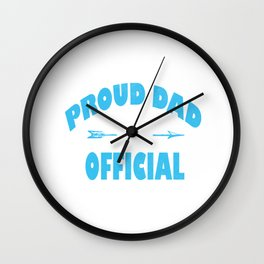 Proud Dad of an Official Teenager, 13th B-Day Party design Wall Clock
