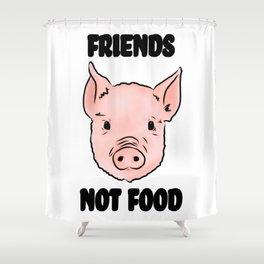 Cute Pig Vegan Friends Not Food Illustration Shower Curtain