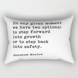 Step Forward Into Growth, Abraham Maslow, Motivational Quote Rectangular Pillow