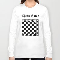 chess Long Sleeve T-shirts featuring Chess Game by Maxvision