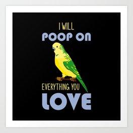 Budgie, Budgie bird owner, Budgie animal Art Print