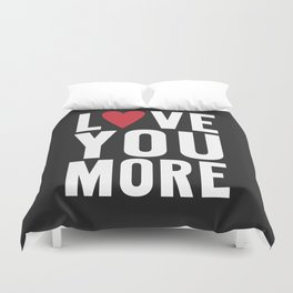 Love You More {dark} Duvet Cover