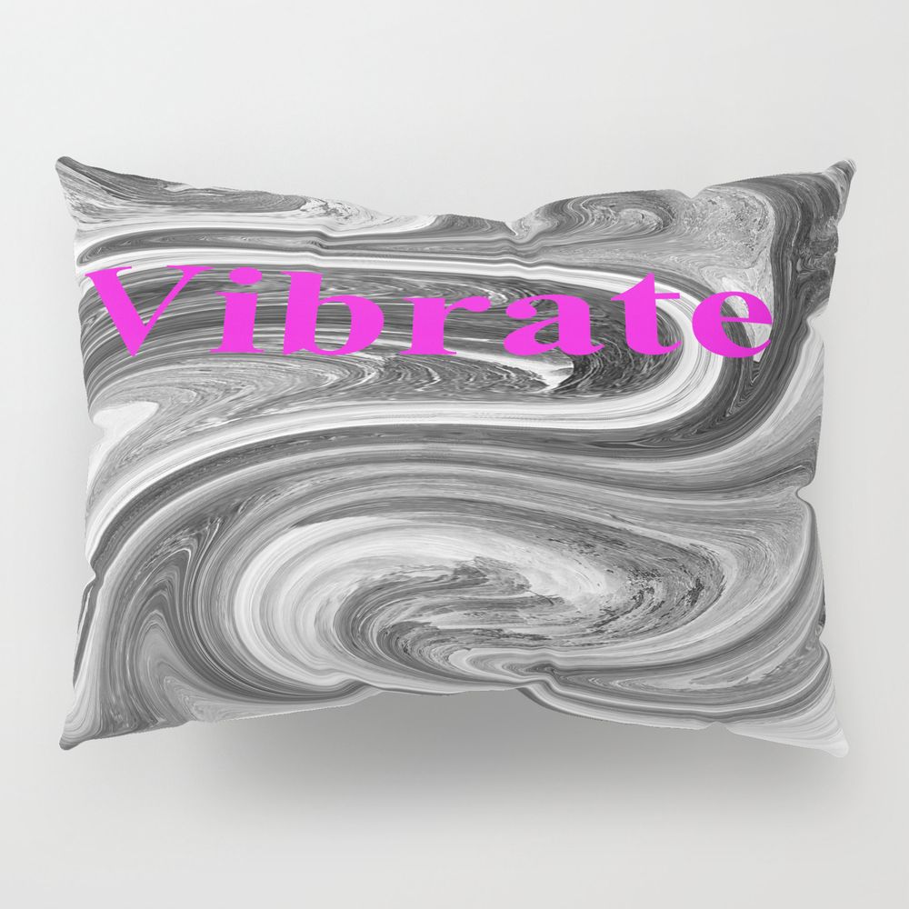 Vibrate Pillow Sham by Heathernado PSH7268154