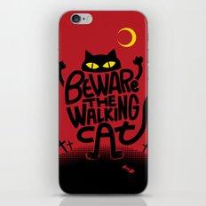 Beware the Walking Cat iPhone & iPod Skin