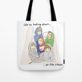 We are looking down on the clouds Tote Bag