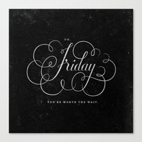 friday Canvas Prints featuring Friday. by The Sidekick