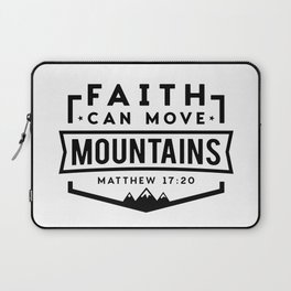 Faith can move Mountains Laptop Sleeve