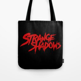Strange Shadows Tote Bag