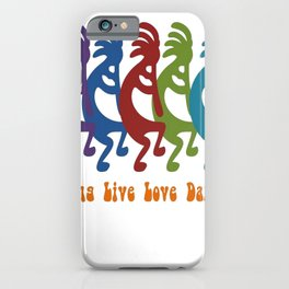 Sing, Live, Love Dance Tribal Kokopelli iPhone Case