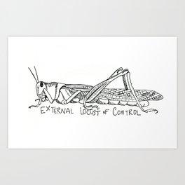 External Locust of Control Art Print