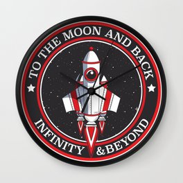 To the moon and back, infinity and beyond Wall Clock