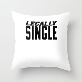 Just Divorced Gift - Legally Single Throw Pillow