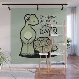 One of Those Days Naked Tortoise Wall Mural