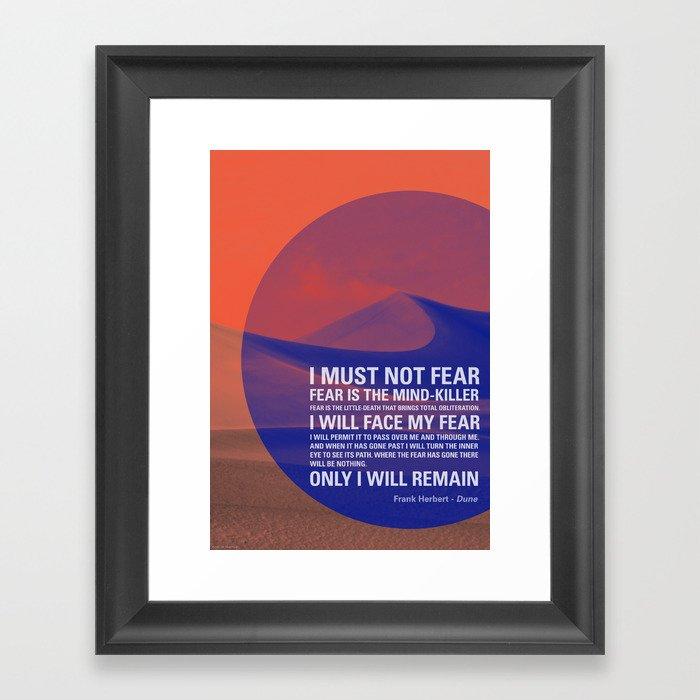 Litany Against Fear Gerahmter Kunstdruck