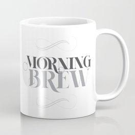 Morning Brew Coffee Mug