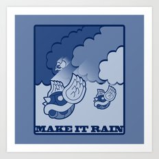 Make It Rain Art Print