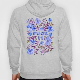 F*ck It – Blueberry Palette Hoody
