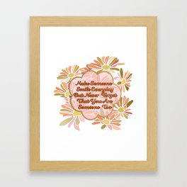 Make Someone Smile-with Daisies in Rose and Gold Framed Art Print
