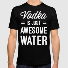 Vodka Awesome Water Funny Quote MEDIUM Black Mens Fitted Tee