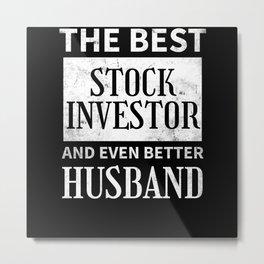 Best Stock Investor Gift for Husband Stock Market Metal Print