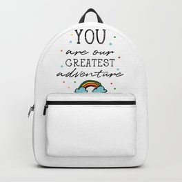 You are ... Backpack