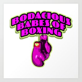 Bodacious Babes Of Boxing Art Print