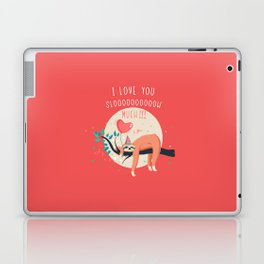 Love you slow much Laptop & iPad Skin
