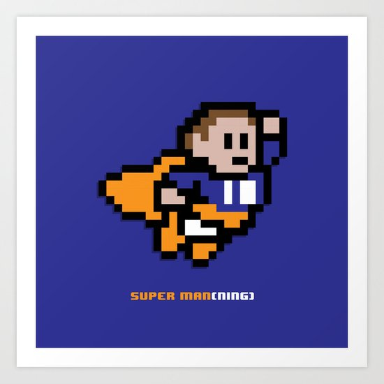 8-Bit: Super Man(ning) Art Print