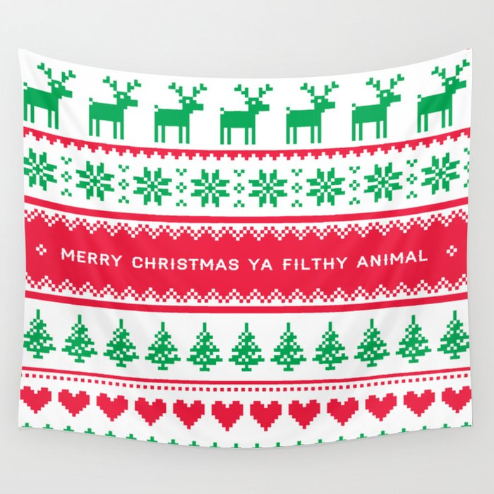 Merry Christmas You Filthy Animals.Merry Christmas Ya Filthy Animal Wall Tapestry By Southernscout