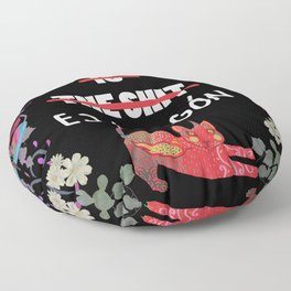 Mexico is the shit Mexico es chingon Floor Pillow